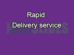Rapid Delivery service