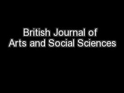 British Journal of Arts and Social Sciences