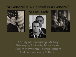 """A General Is A General Is A General"" PowerPoint PPT Presentation"