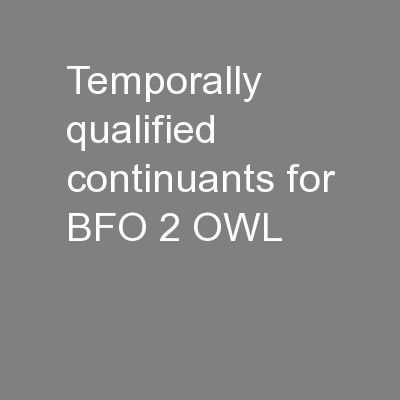 Temporally qualified continuants for BFO 2 OWL