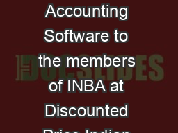 An Arrangement of the I NBA to provide the BUSY Accounting Software to the members of INBA at Discounted Price Indian National Bar Association  BUSY Infotech Pvt