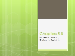 Chapters 5-8