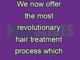 NICKY CLARKE the logos in colour BRAZILIAN BLOW DRY We now offer the most revolutionary hair treatment process which promises to change the way you care for and style your hair forever