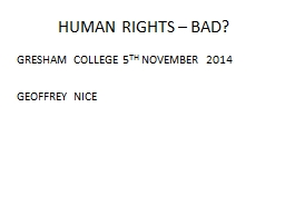 HUMAN RIGHTS – BAD?