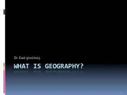 What is Geography? PowerPoint PPT Presentation