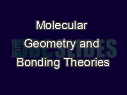 Molecular Geometry and Bonding Theories