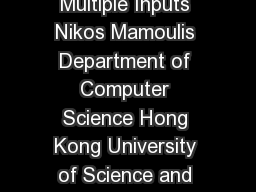 Integration of Spatial Join Algorithms for Processing Multiple Inputs Nikos Mamoulis Department of Computer Science Hong Kong University of Science and Technology Clear Water Bay Hong Kong httpwww