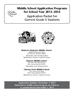 Middle School Application Programs for School Year  Application Packet for Current Grade  Students Application deadline November   Delivered to middle school program by  p