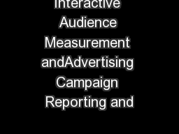 Interactive Audience Measurement andAdvertising Campaign Reporting and