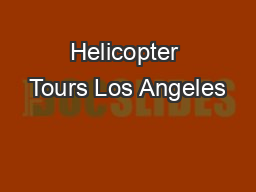 Helicopter Tours Los Angeles