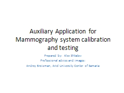 Auxiliary Application for Mammography system calibration an