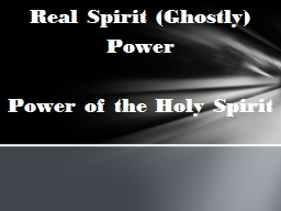 Real Spirit (Ghostly)  Power