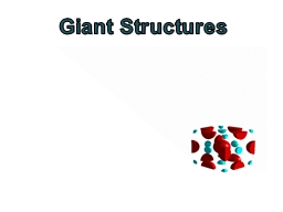 Giant Structures