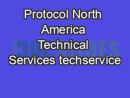 Protocol North America Technical Services techservice