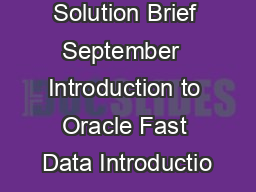 An Oracle Solution Brief September  Introduction to Oracle Fast Data Introductio PDF document - DocSlides