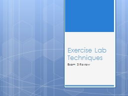 Exercise Lab Techniques