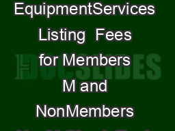 EquipmentServices Listing  Fees for Members M and NonMembers NonM Check Equip