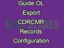 CHAPTER  Cisco Unified Communications Manager CDR An alysis and Reporting Administration Guide OL Export CDRCMR Records Configuration This chapter describes how to export CDRCMR records and how to vi PowerPoint PPT Presentation