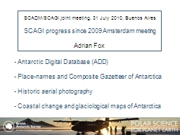 SCADM/SCAGI joint meeting, 31 July 2010, Buenos Aires