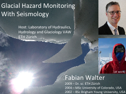 Glacial Hazard Monitoring PowerPoint PPT Presentation