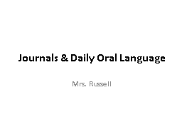 Journals & Daily Oral Language