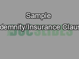 Sample Indemnity/Insurance Clause