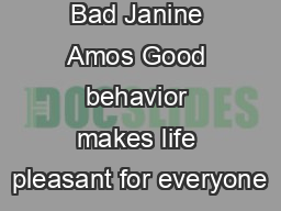 Cheat Good  Bad Janine Amos Good behavior makes life pleasant for everyone
