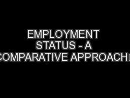 EMPLOYMENT STATUS - A COMPARATIVE APPROACH€