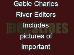 American Legends The Life of Clark Gable Charles River Editors Includes pictures of important people places and events
