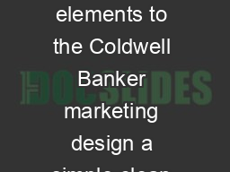 COLDWELL BANKER DESIGN GUIDELINES MASTHEAD  LOGO There are two elements to the Coldwell Banker marketing design a simple clean chocolate brown and Coldwell Banker blue masthead and the Coldwell Banke