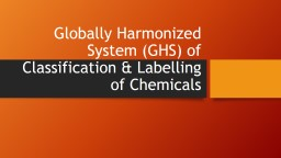 Globally Harmonized System (GHS) of Classification & La