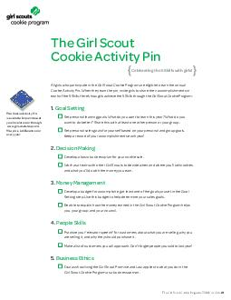 The Girl Scout ookie Activi y Pin All girls ho pa ti te in the Girl Sco t kie Prog am are eligib e to earn the an ual kie Act ty Pin When they earn the pin i te girls to s are their acco plishme ts i