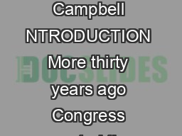 Regulating Internet Gambling Is It Really a Game of Craps By Jay Campbell NTRODUCTION More thirty years ago Congress created the Commission on the Review of National Policy Toward Gambling to monitor PDF document - DocSlides