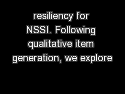 resiliency for NSSI. Following qualitative item generation, we explore