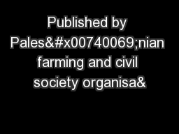 Published by Palesinian farming and civil society organisa&