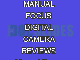 Free Access to PDF Ebooks Manual Focus Digital Camera Reviews PDF Ebook Library MANUAL FOCUS DIGITAL CAMERA REVIEWS Manual Focus Digital Camera Reviews from our library is free resource for public