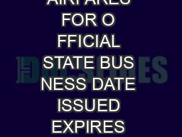 STATE ADMINISTRATIVE MANUAL ANAGEMENT EMO NUMBER SUBJECT DISCOUNT AIRFARES FOR O FFICIAL STATE BUS NESS DATE ISSUED EXPIRES JUNE    REFERENCES SUPERCEDES MANAGEMENT MEMO  ISSUING A EN  DEPARTME T OF PowerPoint PPT Presentation