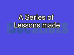 A Series of Lessons made