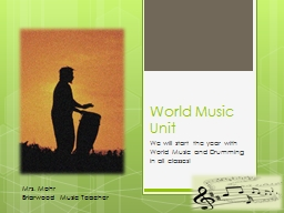 World Music Unit PowerPoint PPT Presentation