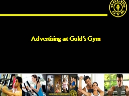 Advertising at Gold's Gym