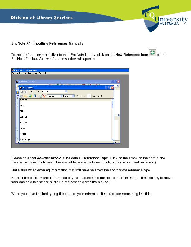 EndNote X4Inputting References ManuallyTo input references manually in