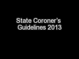 State Coroner's Guidelines 2013