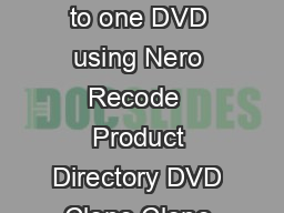How to add multiple movies  titles to one DVD using Nero Recode  Product Directory DVD Clone Clone DVD V