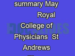 National care of the dying audit for hospitals England Executive summary May           Royal College of Physicians  St Andrews Place Regents Park London NW LE Tel     Fax     Email ncdarcplondon