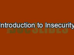 Introduction to Insecurity PowerPoint PPT Presentation