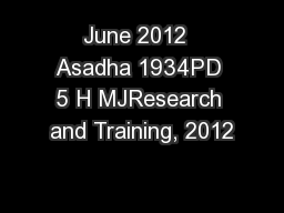 June 2012  Asadha 1934PD 5 H MJResearch and Training, 2012