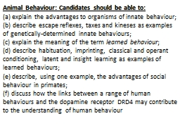 Animal Behaviour: Candidates should be able to: