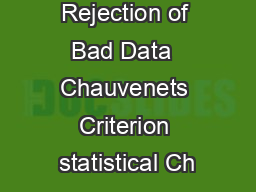 Statistical Rejection of Bad Data  Chauvenets Criterion statistical Ch