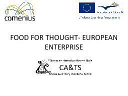 FOOD FOR THOUGHT- EUROPEAN ENTERPRISE