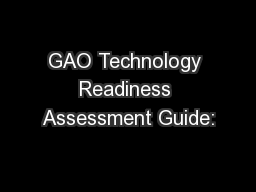 GAO Technology Readiness Assessment Guide: